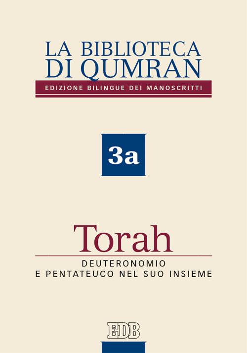 Calendario Liturgico Qumran.La Biblioteca Di Qumran 3a Torah Deuteronomio E