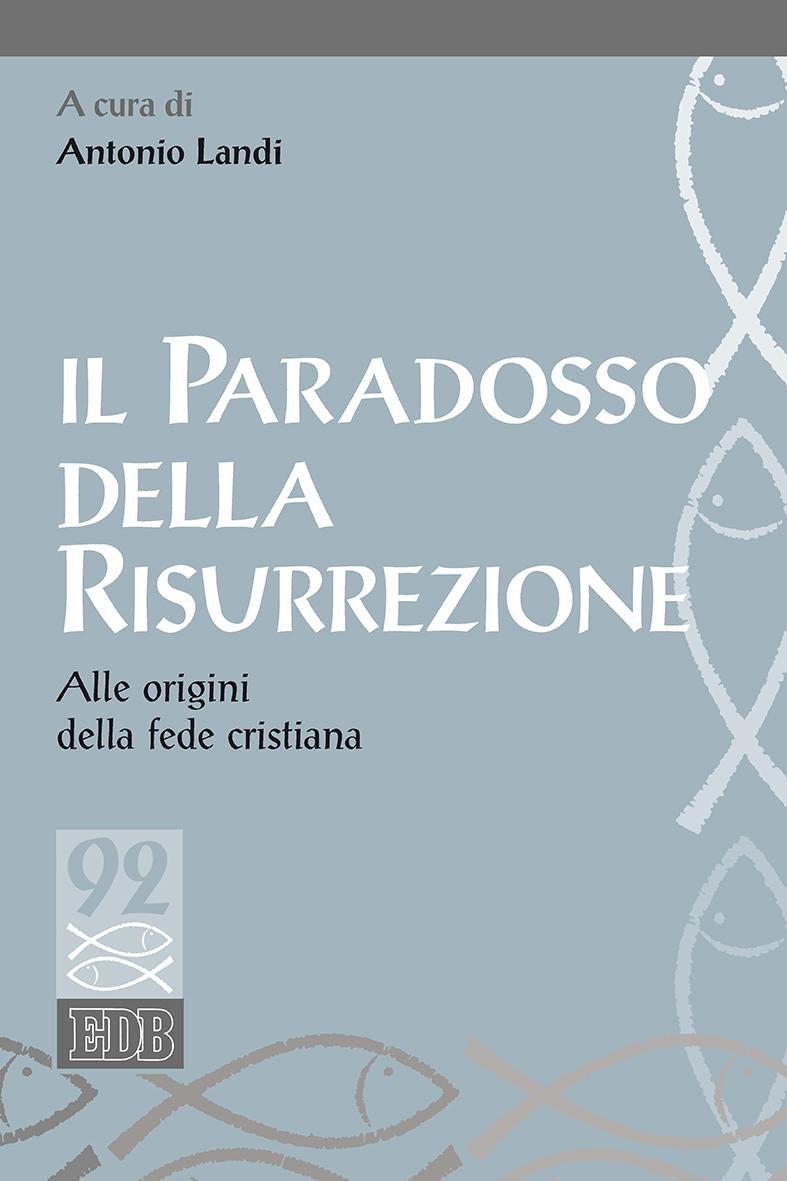 Il Paradosso della risurrezione